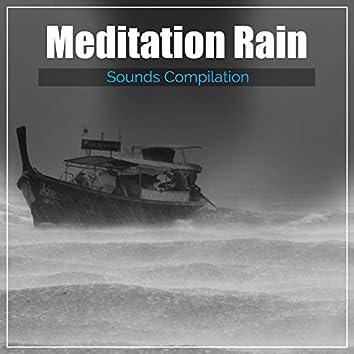 18 Meditation Rain Sounds Compilation - Perfect Sounds of Nature
