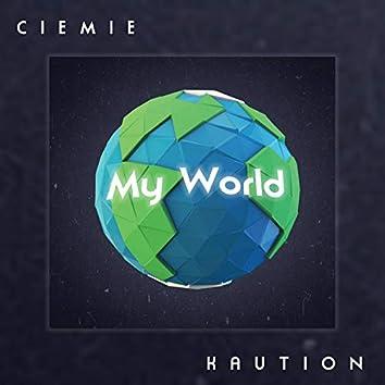 My World (feat. Kaution)