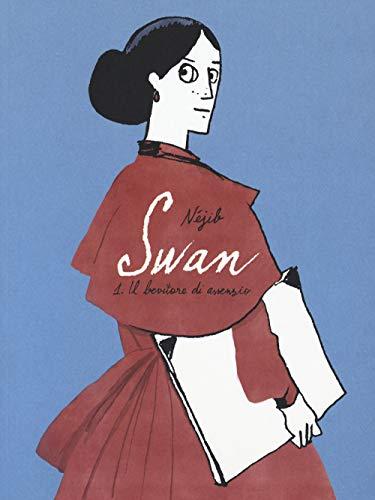 Swan. Il bevitore di assenzio (Vol. 1)