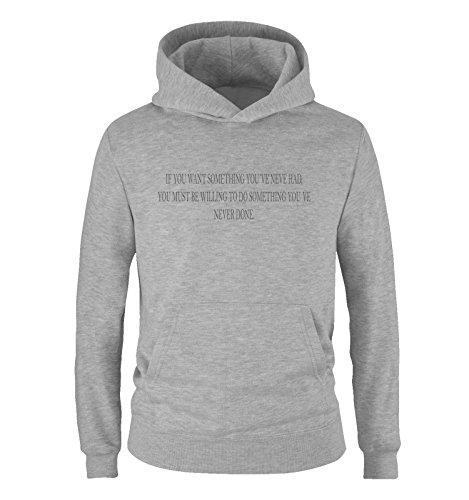 Comedy Shirts If You Want Something You've Never had. - Sweat à capuche garçon - Capuche kangourou - Poche kangourou à manches longues - Gris - 134