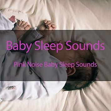 Pink Noise Baby Sleep Sounds
