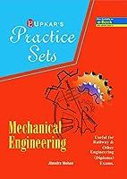 Practice Sets MECHANICAL Engineering [useful for Railway & Other engineering (Diploma) exams.]