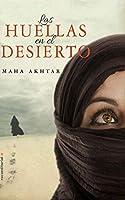 Las huellas en el desierto/ Footprints in the Desert