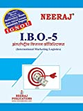 Neeraj Publication IBO-5 (International Marketing Logistics) Medium in Hindi M.Com IGNOU Help Book with Solved Previous Years Question Papers and Important Exam Notes neerajignoubooks.com