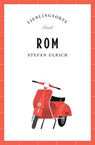 Rom – Lieblingsorte