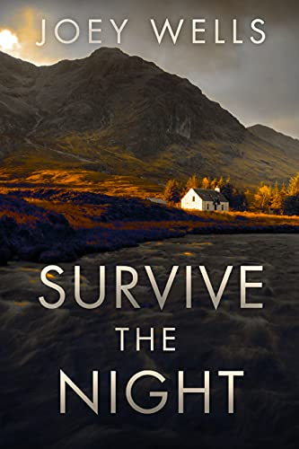 Survive The Night: EMP Survival in a Powerless World by [Joey Wells]