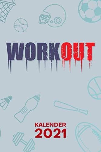 KALENDER 2021 A5: für Fitness Liebhaber - Work Out Terminplaner mit DATUM - Fitness Organizer für Termine - Wochenplaner von Januar bis Dezember - 1 Woche auf 2 Seiten mit Kalenderwoche