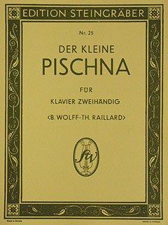 DER KLEINE PISCHNA - arrangiert für Klavier [Noten / Sheetmusic] Komponist: WOLFF RAILLARD