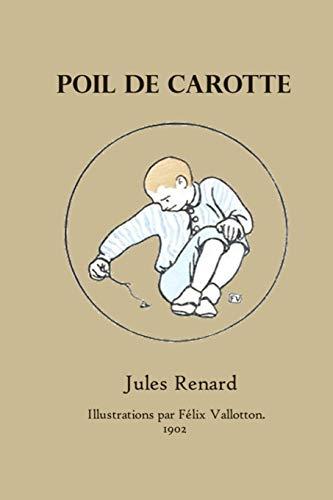 Poil de Carotte: Jules Renard