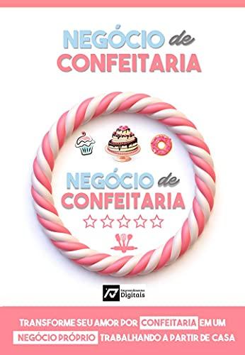 NEGÓCIO DE CONFEITARIA: Aprenda como milhares de mulheres comuns estão ganhando 3 a 7 mil reais por mês vendendo bolos e doces a partir de casa.