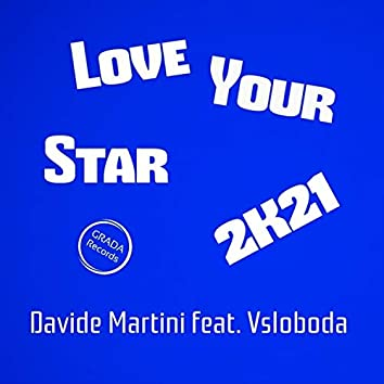 Love Your Star 2k21