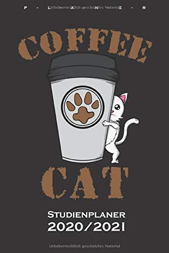 Coffee Cat Kaffee Katze Studienplaner 2020/21: Semesterplaner (Studentenkalender) für Katzen- und Tierfreunde