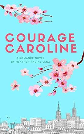 Courage Caroline