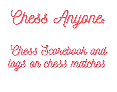 Chess Anyone (English Edition)