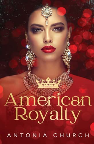 Compare Textbook Prices for American Royalty  ISBN 9781839437427 by Church, Antonia