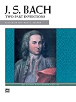 J. S. Bach Two-part Inventions (Alfred Masterwork Editions)