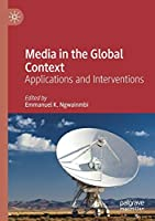 Media in the Global Context: Applications and Interventions