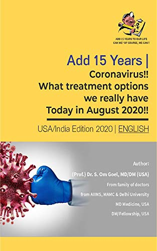 Coronavirus!! What treatment options we really have Today in August 2020!! (English Edition)