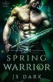 Spring Warrior: Steamy Fantasy Romance (The Wyth Courts Book 2)