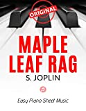 Maple Leaf Rag – Scott JOPLIN * Original Version * Medium Piano Sheet Music for Advanced Pianists: Big Notes * Popular Ragtime * Video Tutorial * You Should Play On Piano
