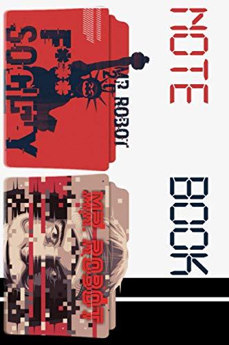 Mr. Robot Notebook : Lined Notebook For Mr. Robot 6