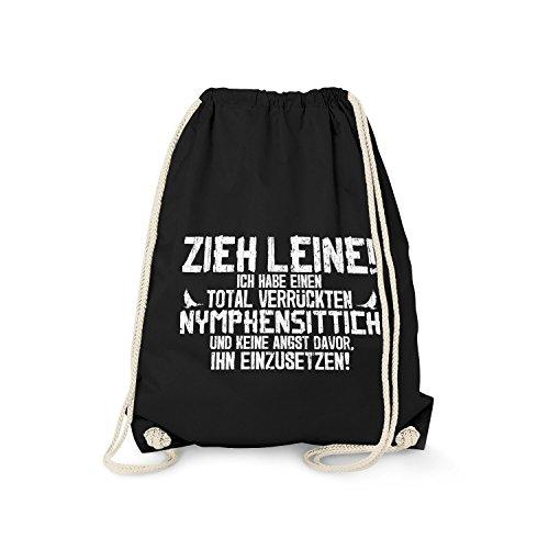 Fashionalarm Turnbeutel - Zieh Leine - verrückter Nymphensittich | Fun Rucksack mit lustigem Spruch Vogel Halter Besitzer Züchter Papagei Nymphy, Farbe:schwarz