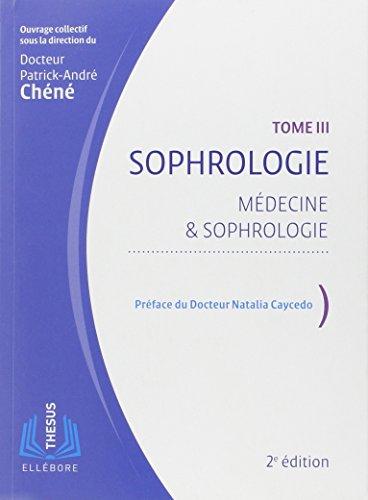 Sophrologie T3 - Médecine & sophrologie