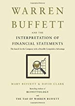 Warren Buffett and the Interpretation of Financial Statements: The Search for the Company with a Durable Competitive Advantage Book PDF