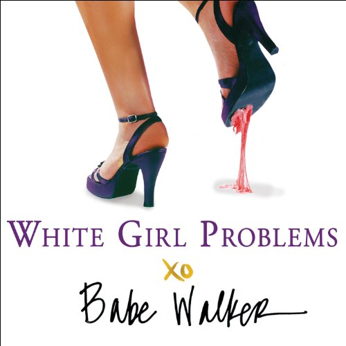 White Girl Problems audiobook cover art