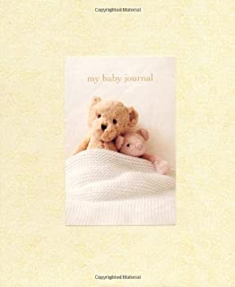 By Ryland Peters & Small My Baby Journal: A Keepsake to Treasure (Baby Record Book) (Gjr)