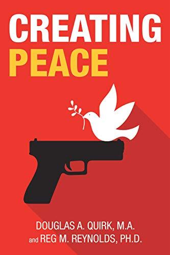 Creating Peace (English Edition)