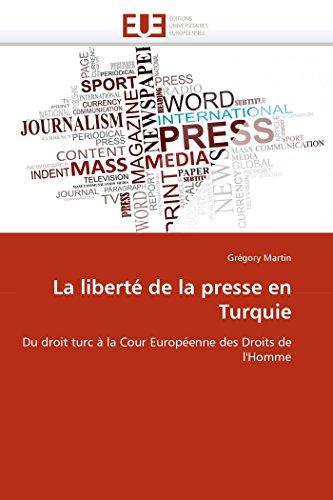 La liberté de la presse en turquie PDF Books