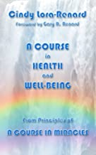 A Course in Health and Well-Being