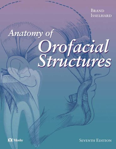 Anatomy of Orofacial Structures (Anatomy of Orofacial Structures (Brand))
