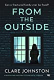 From The Outside: a gripping and emotional psychological suspense (English Edition)
