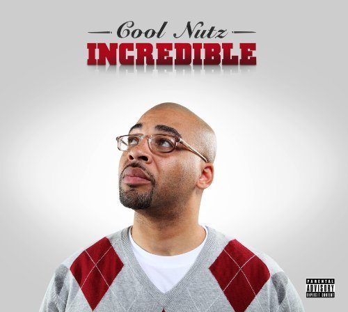 Incredible by Cool Nutz (2010-06-15)