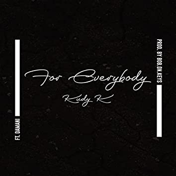 For Everybody (feat. Damani)