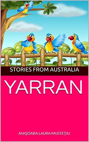 YARRAN : STORIES FROM AUSTRALIA (English Edition)