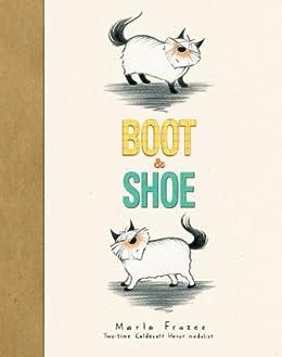 Boot & Shoe by [Marla Frazee]