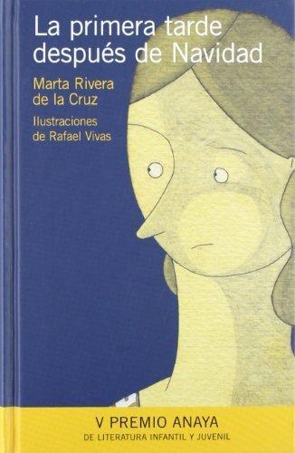 La primera tarde despues de Navidad by Marta Rivera De La Cruz(2009-03-02)