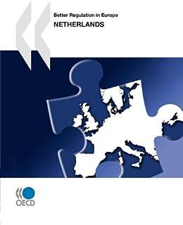 Better Regulation in Europe: Netherlands 2010