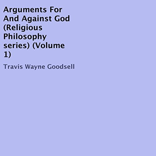 Arguments for and Against God cover art