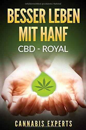 Besser leben mit Hanf: CBD - Royal