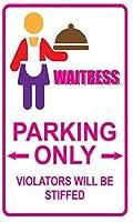 警告標識、違反者のみが固まるウェイトレス駐車場、面白い金属看板金属看板壁の装飾ガレージショップバーリビングルームの壁アートポスター