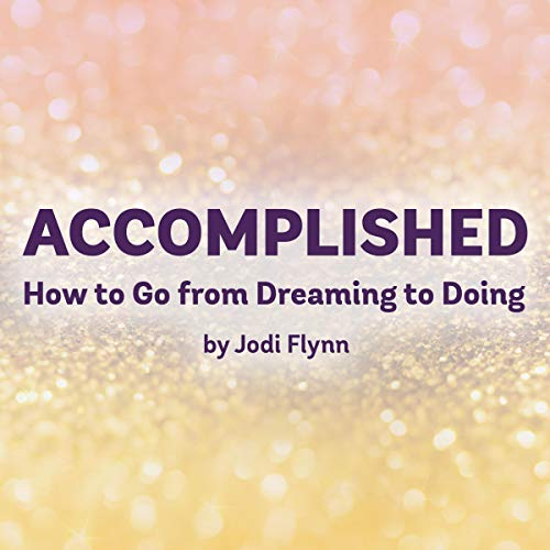 Accomplished Audiobook By Jodi Flynn cover art