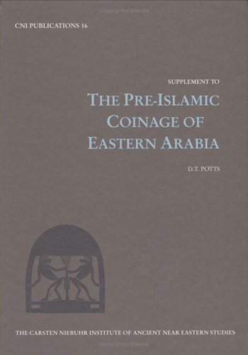 Potts, D: Supplement to PreIslamic Coinage (CNI Publications)
