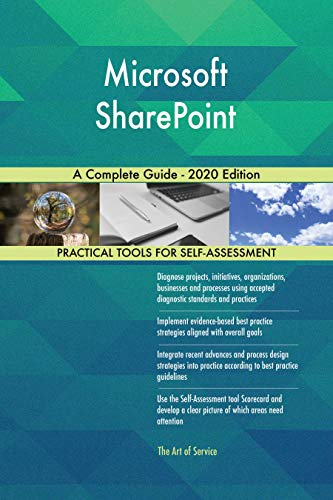 Microsoft SharePoint A Complete Guide - 2020 Edition (English Edition)