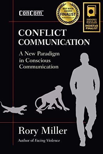 Miller, R: Conflict Communication (ConCom)