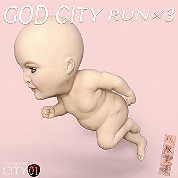 GOD CITY RUN × 3