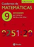 9 Divisiones por números de dos y tres cifras (Castellano - Material Complementario - Cuadernos De Matemáticas) - 9788421656761